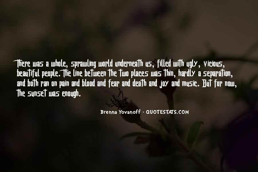 Most Beautiful One Line Quotes #342696