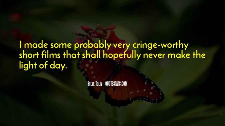 Most Cringe Worthy Quotes #31043