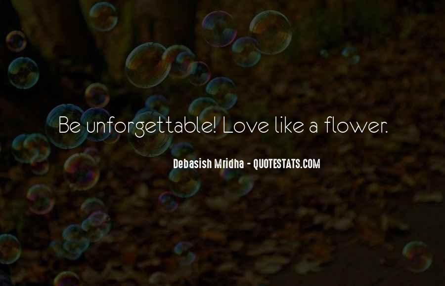 Most Unforgettable Love Quotes #1395445