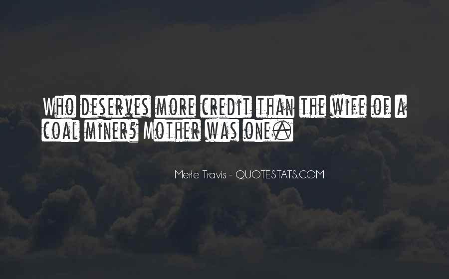 Mother Deserves Quotes #1393069