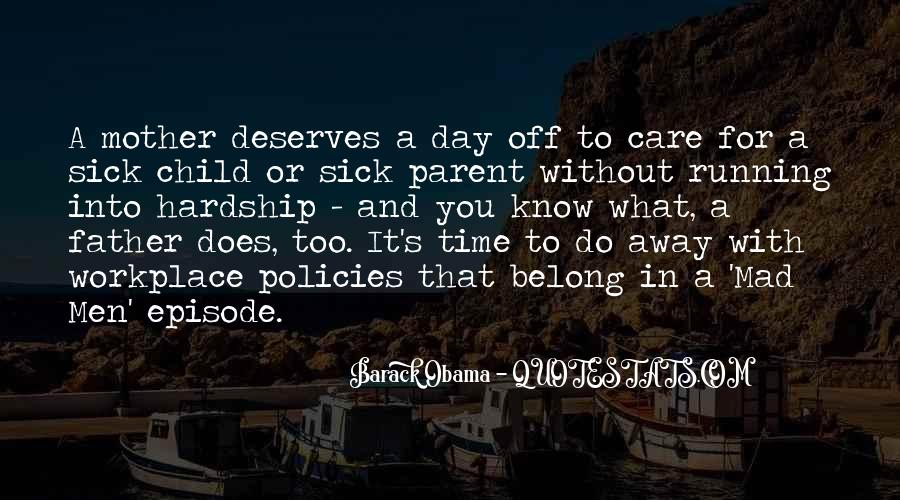 Mother Deserves Quotes #30043
