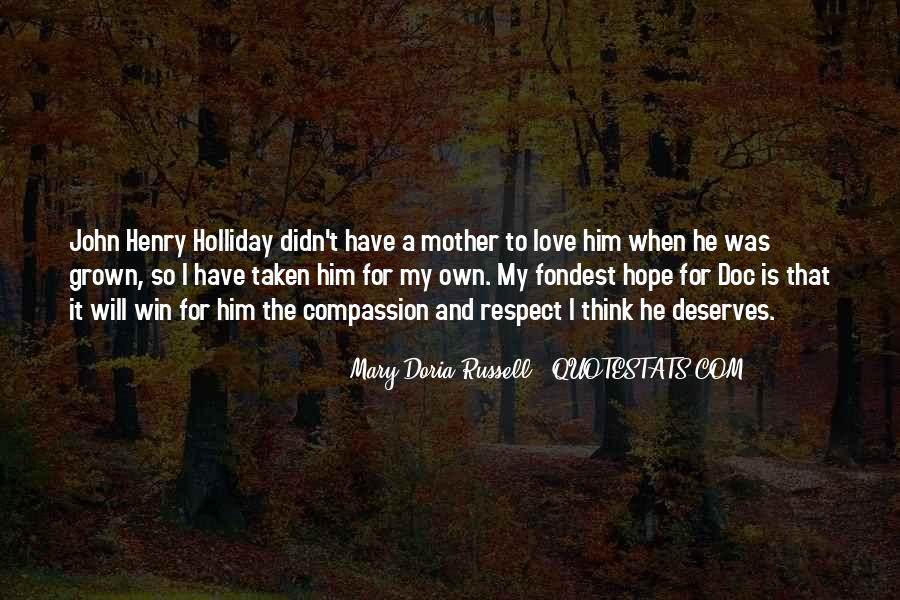 Mother Deserves Quotes #562307