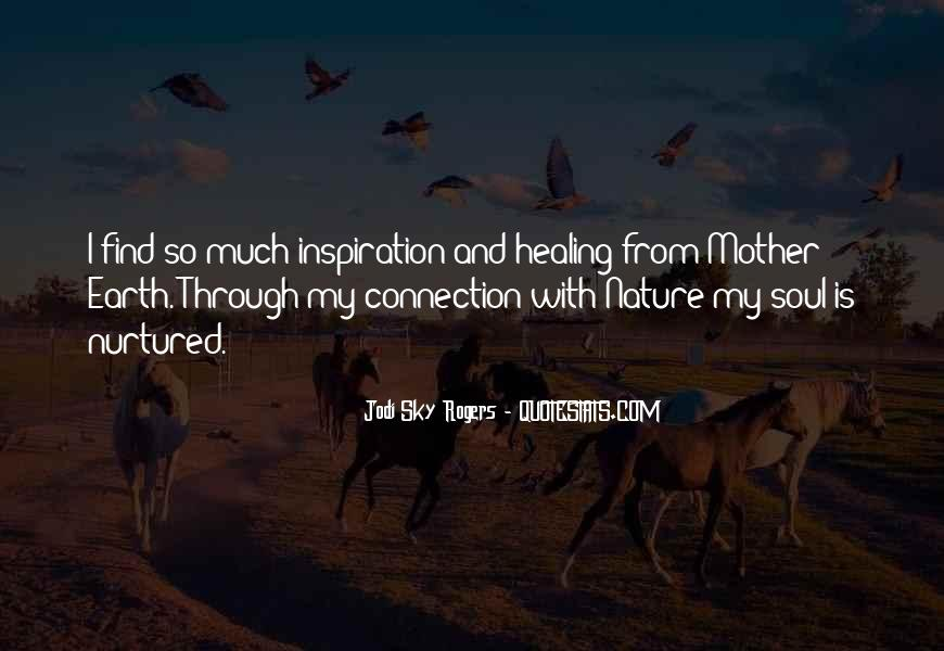 Mother Earth Spiritual Quotes #112776