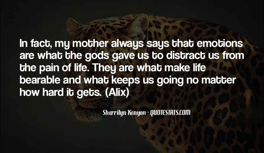 Mother Gave Life Quotes #246063