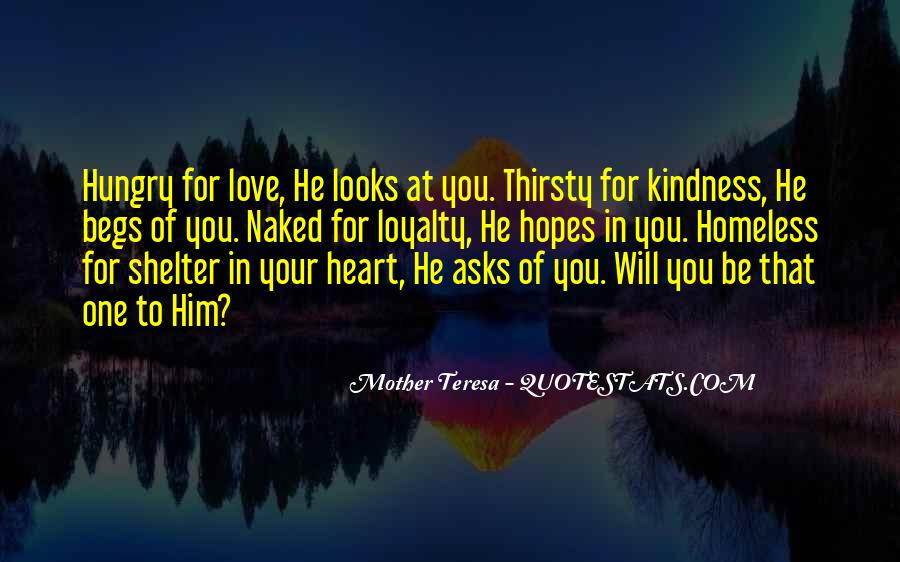 Mother Teresa Loyalty Quotes #1183973