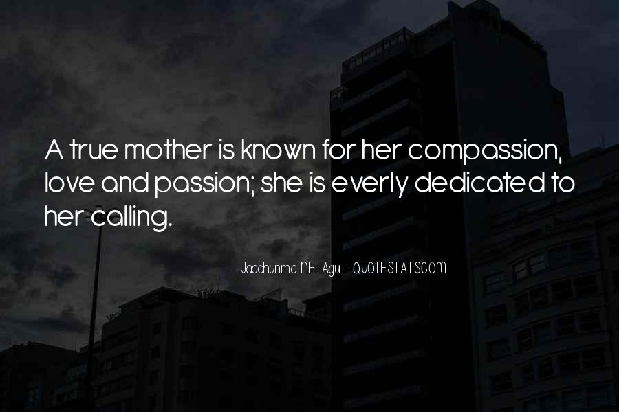 Mother's Love For Her Family Quotes #1576582