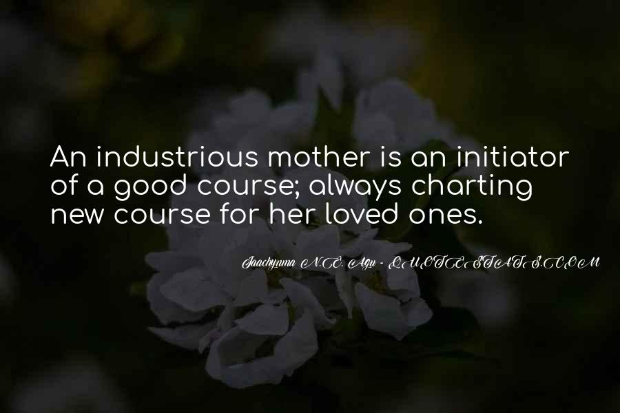 Mother's Love For Her Family Quotes #260956