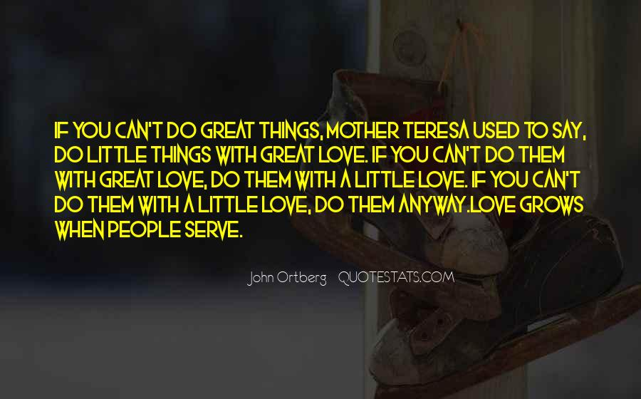 Mother's Love Grows Quotes #1606131