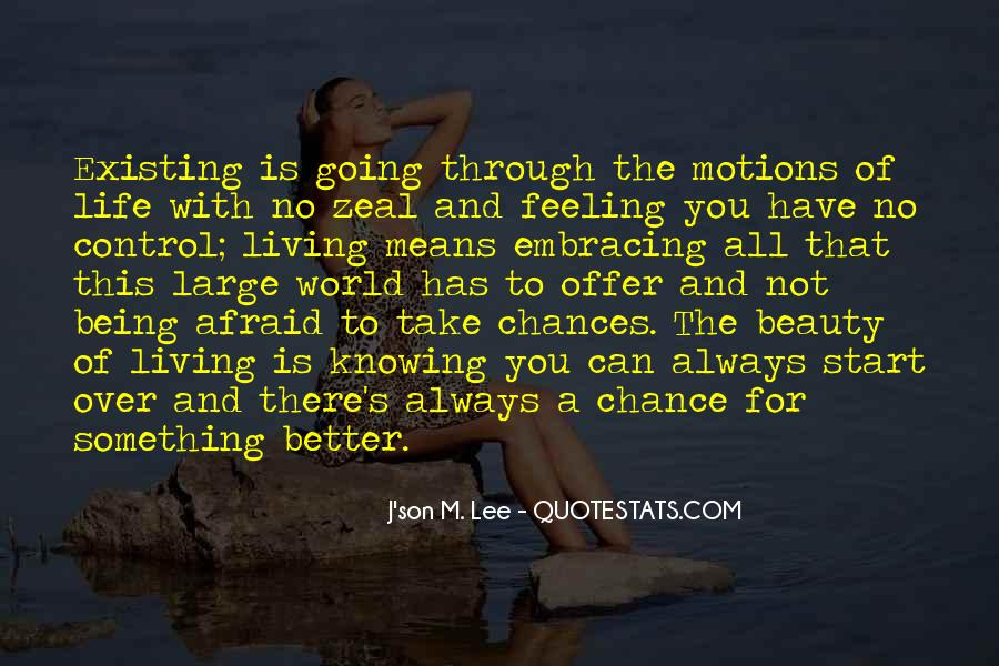 Motions Of Life Quotes #1002290