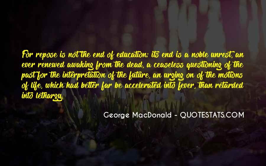 Motions Of Life Quotes #1128600