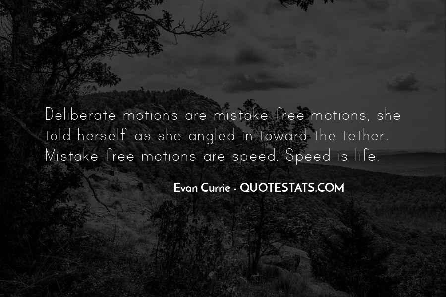 Motions Of Life Quotes #1253247