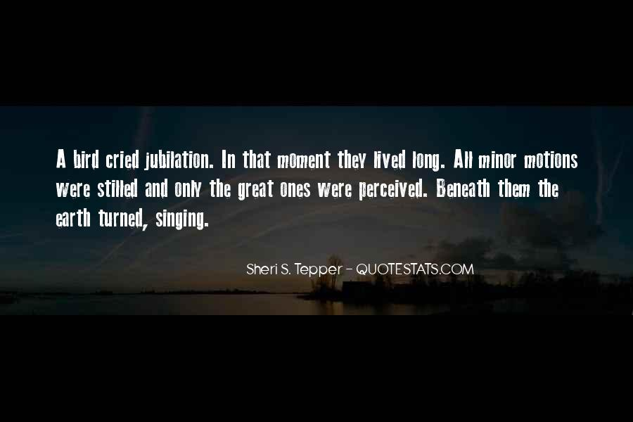 Motions Of Life Quotes #1323445