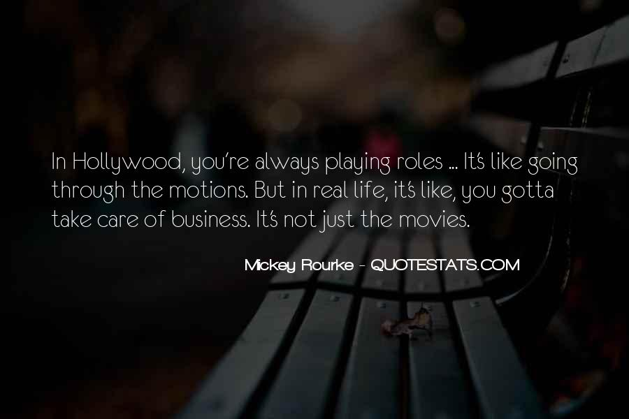 Motions Of Life Quotes #1591935
