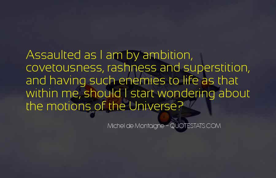 Motions Of Life Quotes #1636286