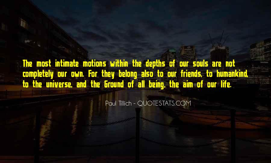 Motions Of Life Quotes #533126
