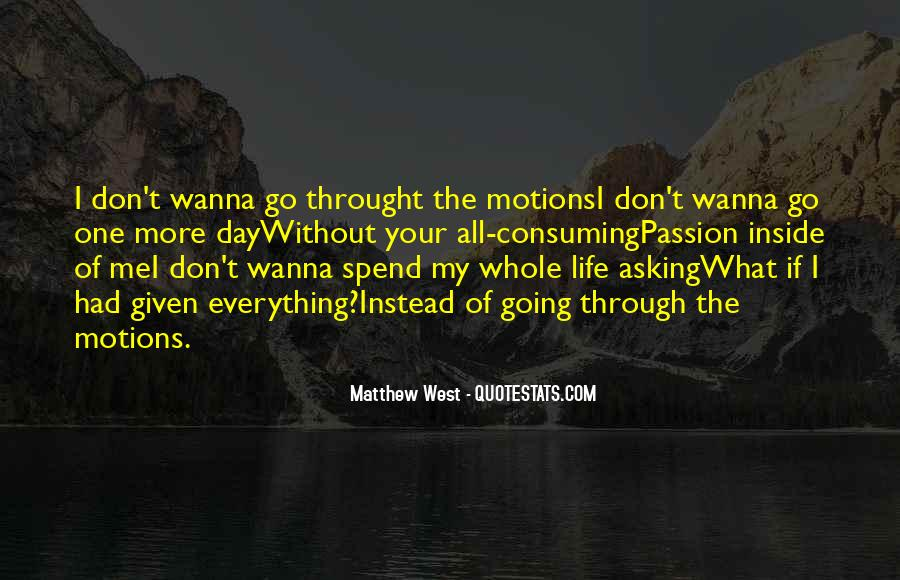 Motions Of Life Quotes #631742