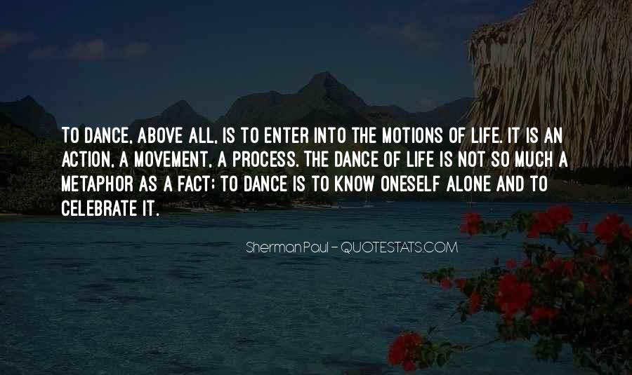 Motions Of Life Quotes #661187