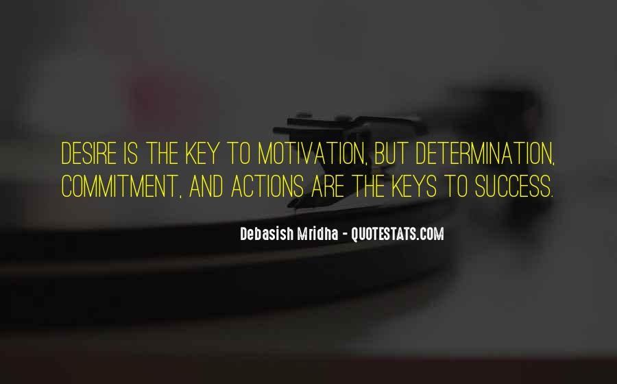 Motivation Key To Success Quotes #445124