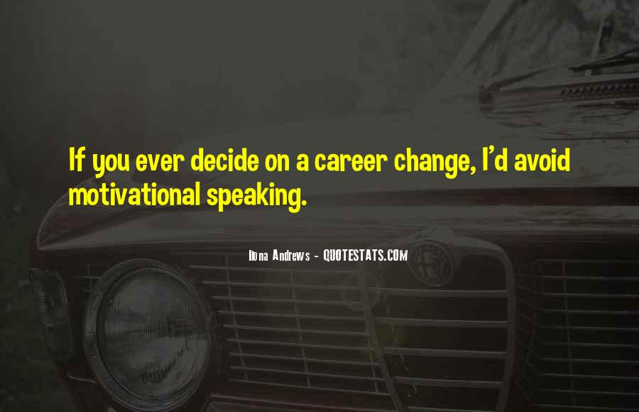 Motivational Career Change Quotes #402708