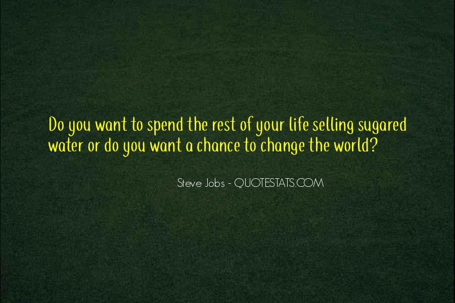 Motivational Change Your Life Quotes #1338502