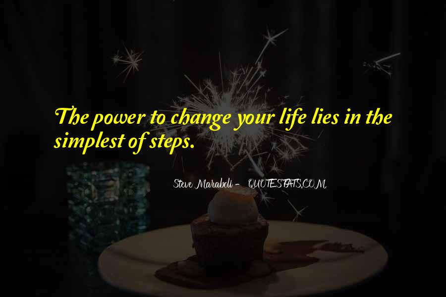 Motivational Change Your Life Quotes #1460144
