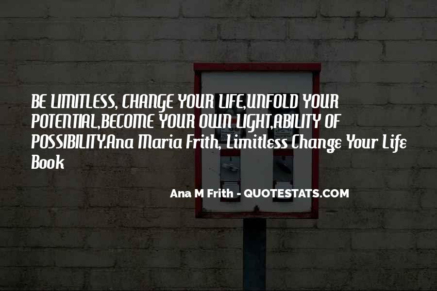 Motivational Change Your Life Quotes #1785753