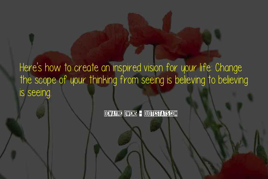 Motivational Change Your Life Quotes #1815238