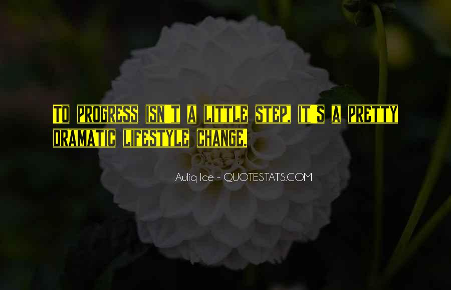 Motivational Change Your Life Quotes #277834