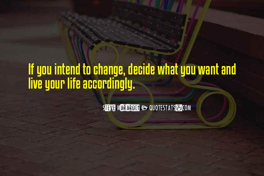 Motivational Change Your Life Quotes #329324