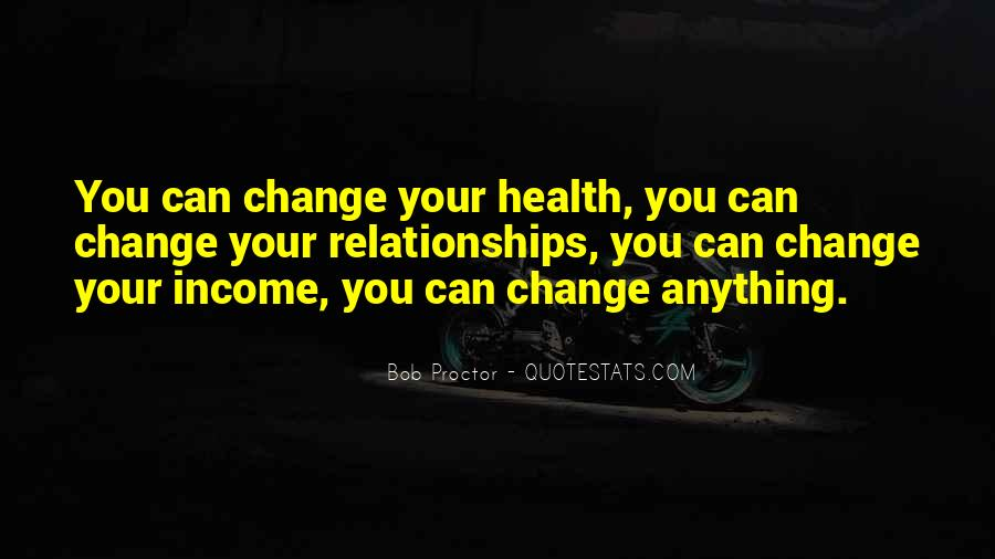 Motivational Change Your Life Quotes #331688