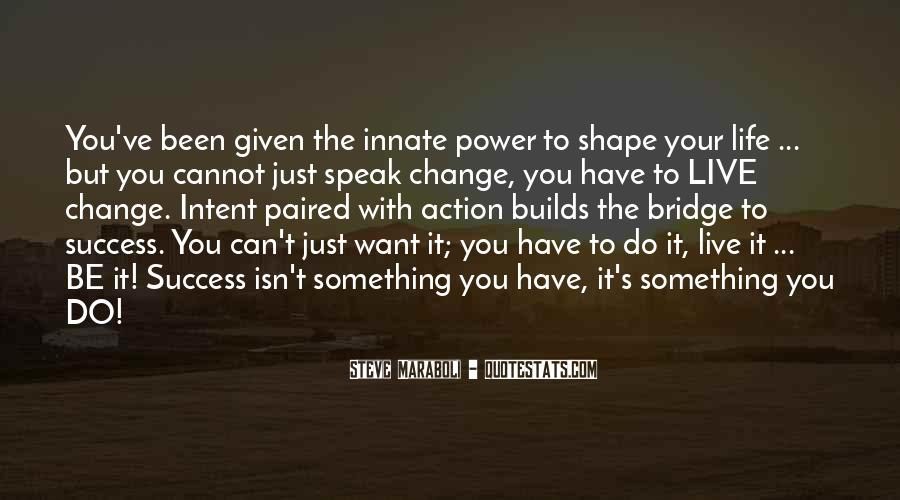 Motivational Change Your Life Quotes #955517