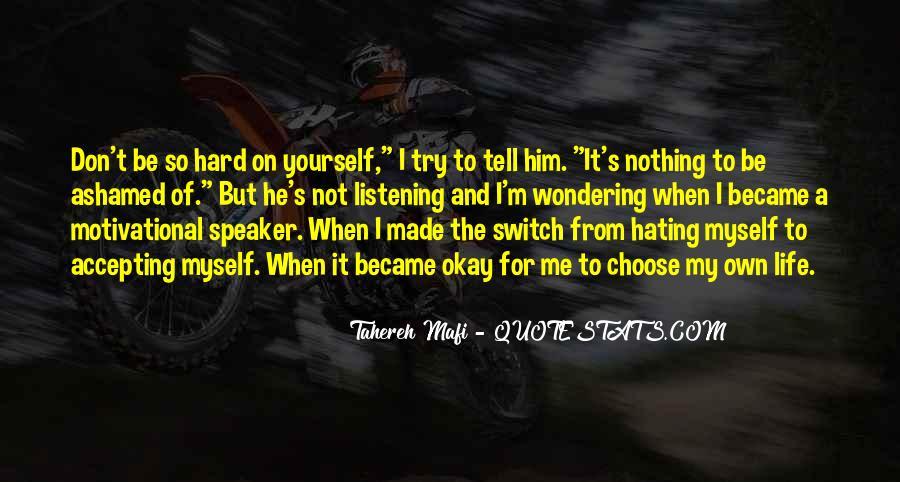 Motivational Speaker Quotes #1104089