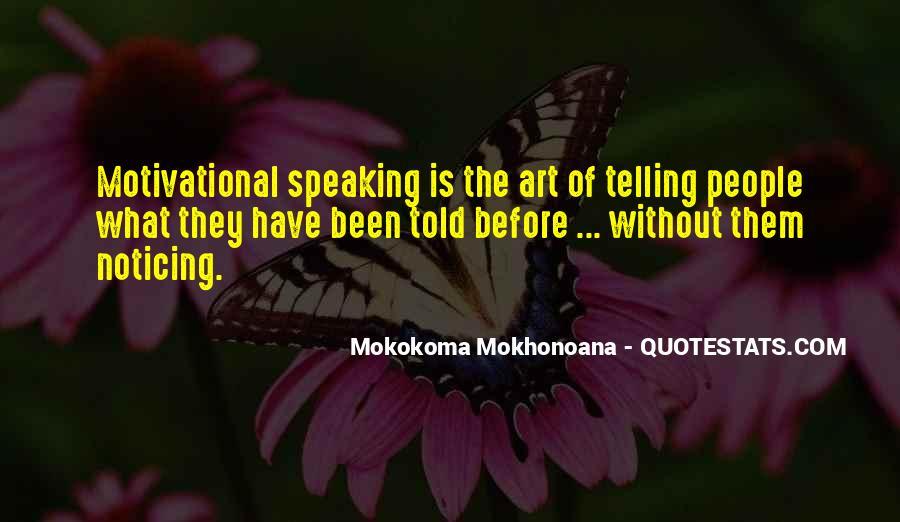 Motivational Speaker Quotes #1823909