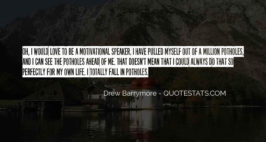 Motivational Speaker Quotes #352800