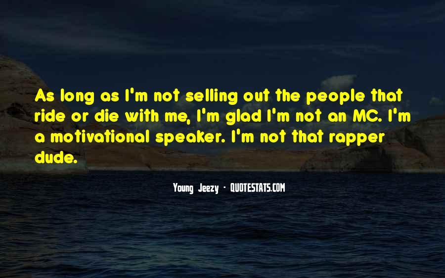 Motivational Speaker Quotes #467641