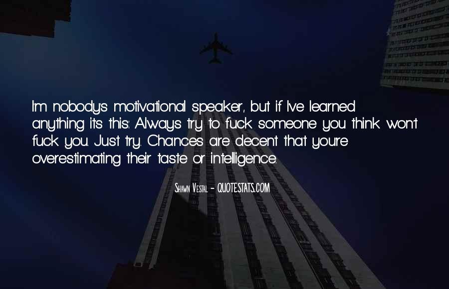 Motivational Speaker Quotes #923344