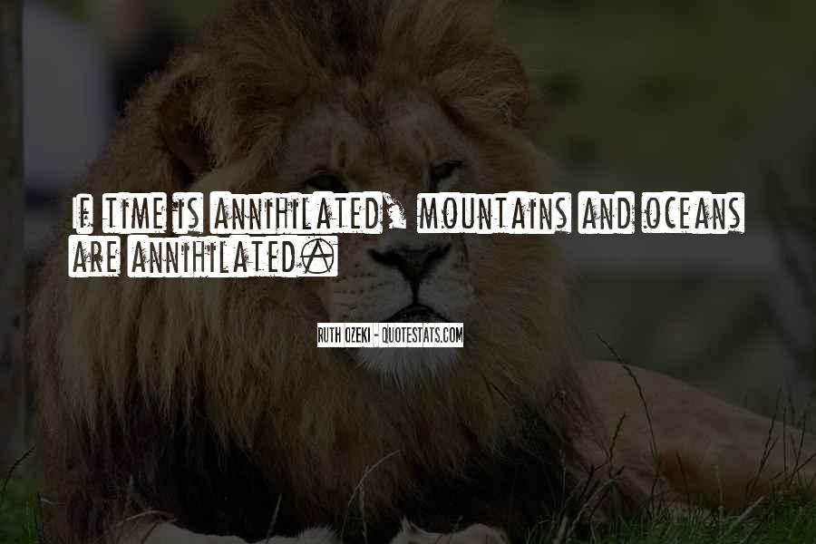 Mountains And Oceans Quotes #1789921