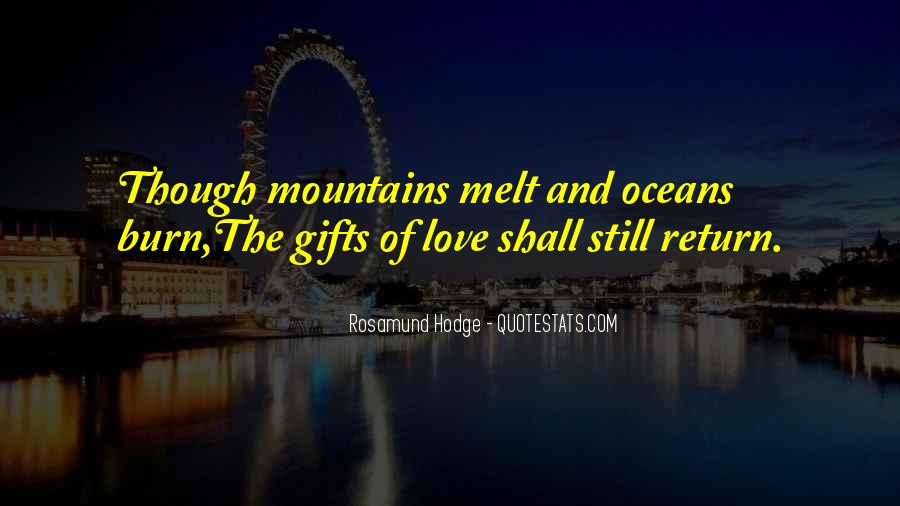 Mountains And Oceans Quotes #251882