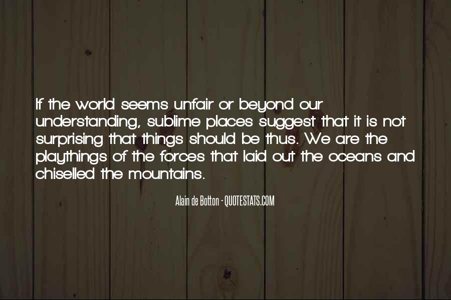 Mountains And Oceans Quotes #354399