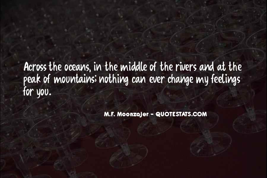 Mountains And Oceans Quotes #847307