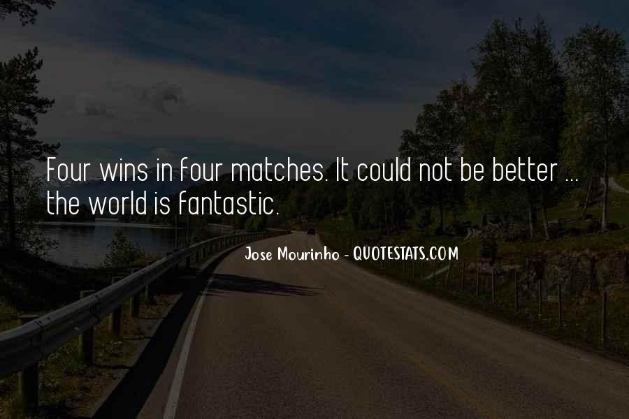 Mourinho Best Quotes #105832
