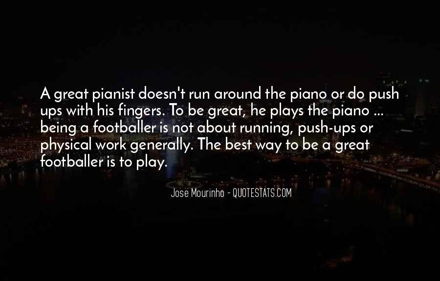 Mourinho Best Quotes #1846452