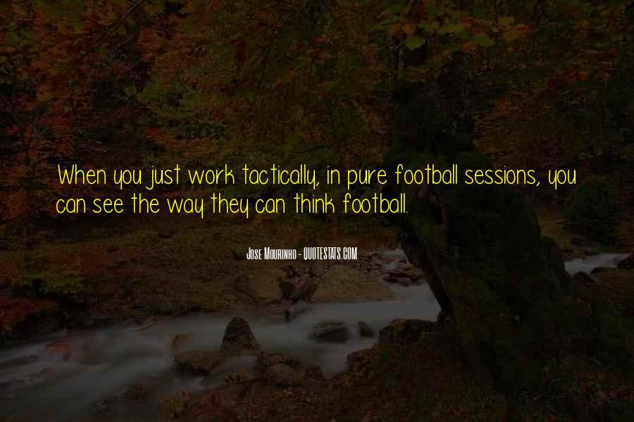 Mourinho Best Quotes #374757