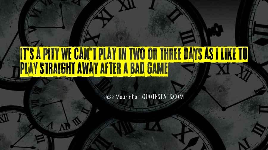 Mourinho Best Quotes #409051