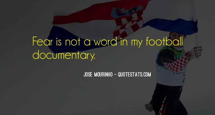 Mourinho Best Quotes #455635