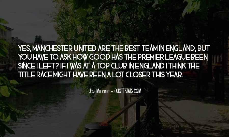 Mourinho Best Quotes #727702