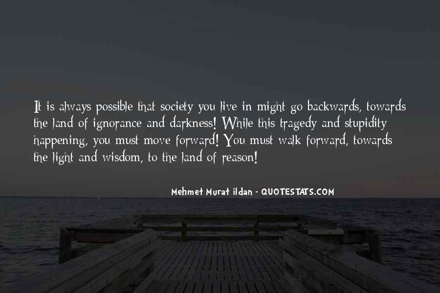 Move Forward Not Backwards Quotes #1032090