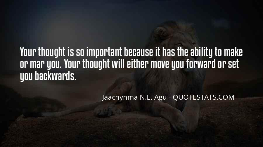 Move Forward Not Backwards Quotes #1318056
