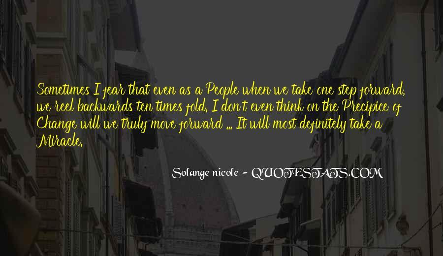 Move Forward Not Backwards Quotes #243523