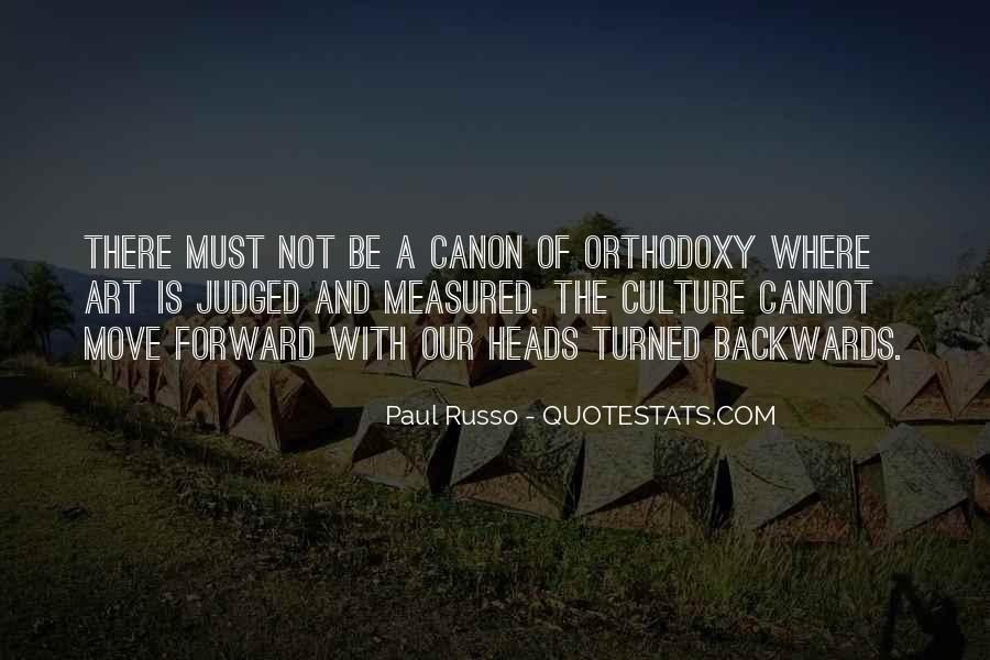 Move Forward Not Backwards Quotes #609650